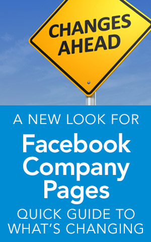Facebook Company Pages | Quick Guide to What's Changing