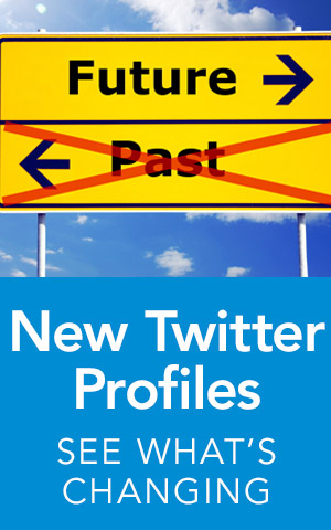 New Twitter Profiles - See what's changing