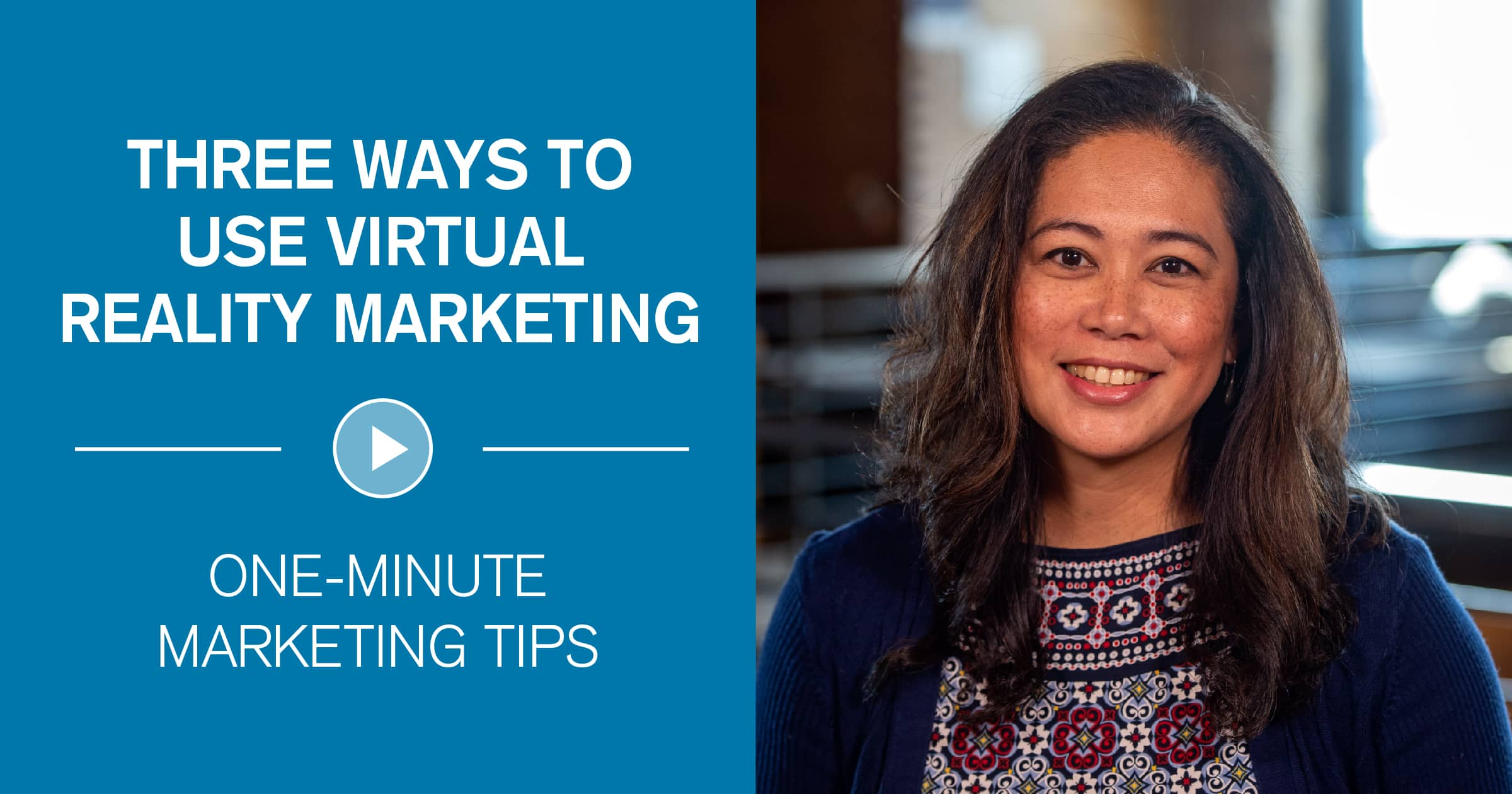 3 Ways to Use Virtual Reality Marketing