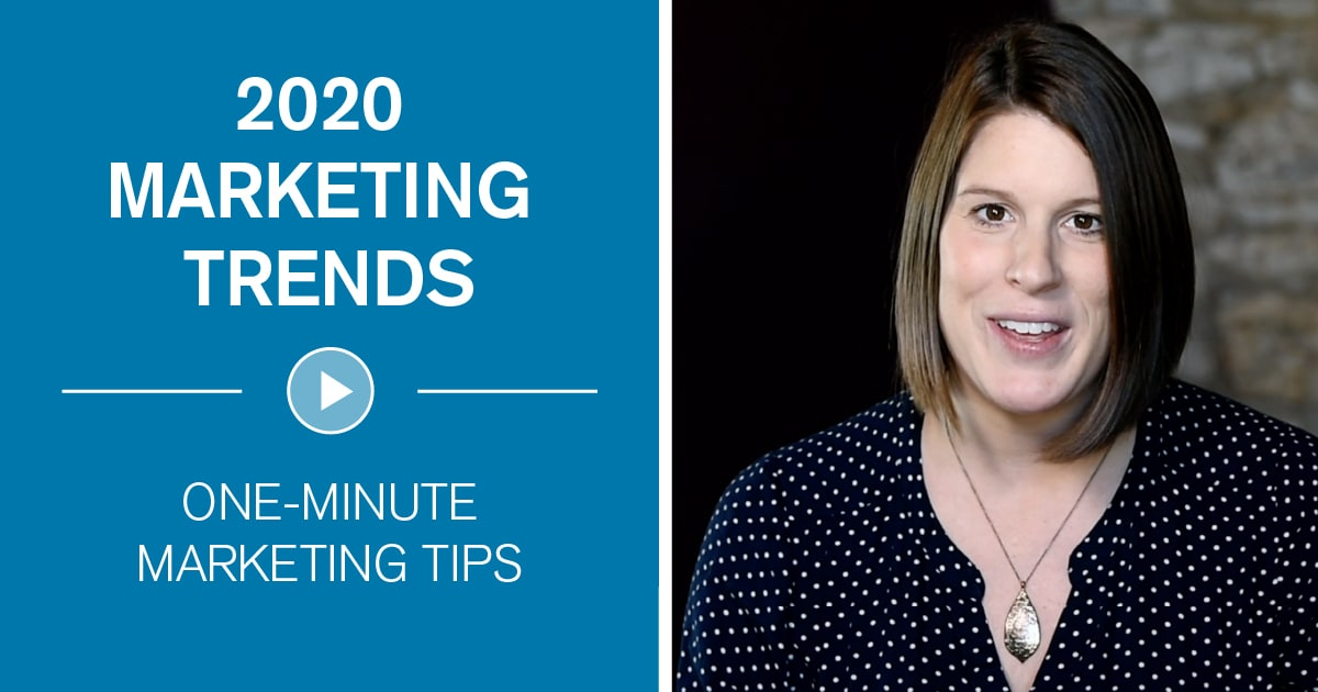 3 Marketing Trends for 2020