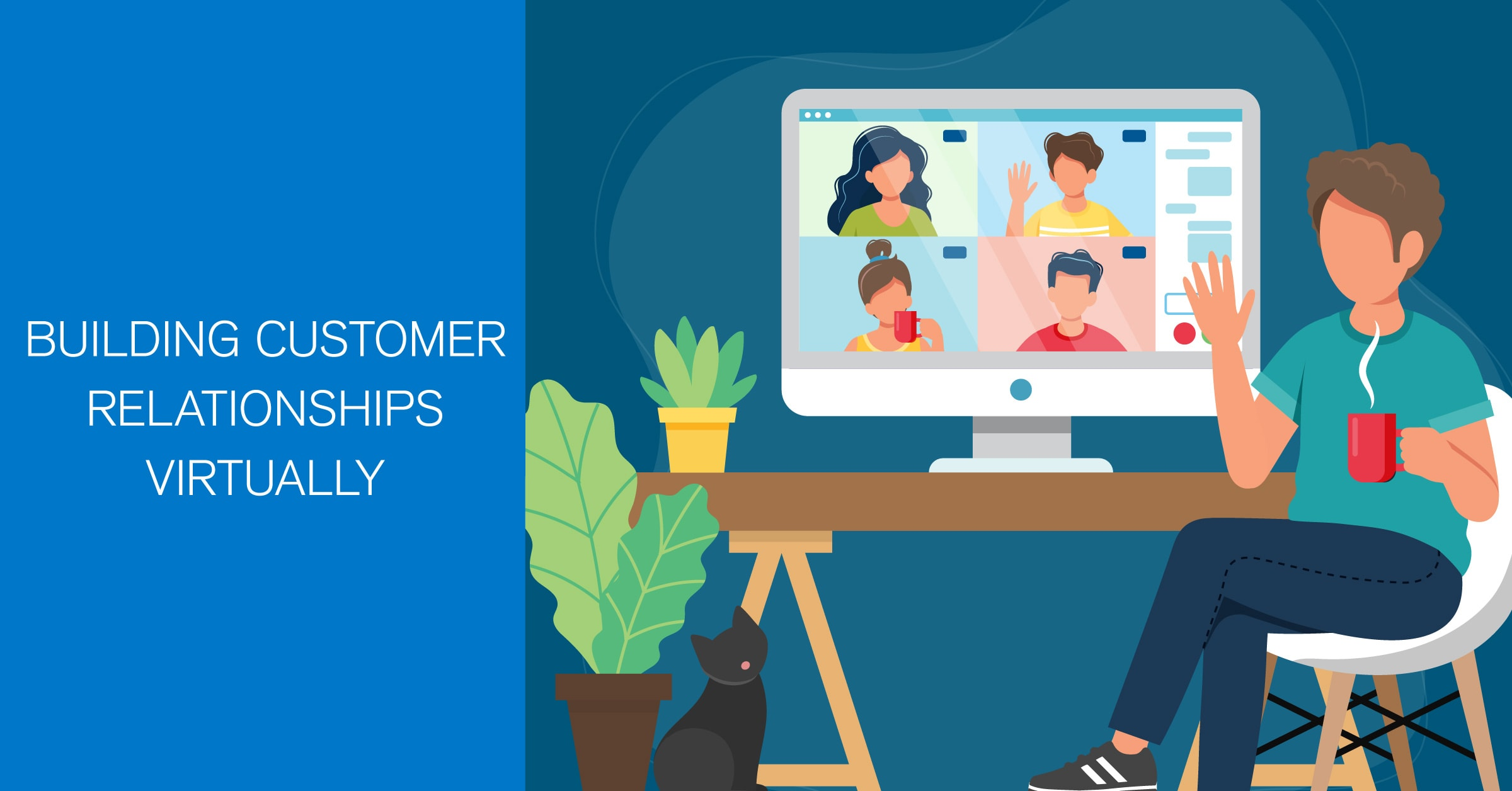 Building Customer Relationships Virtually