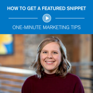 How to get a featured snippet One-Minute Marketing Tips
